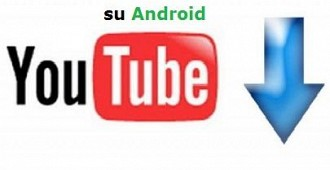 Scaricare musica da Youtube su Android